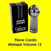 Mixtape Vol. 13 by Pierre Cardin