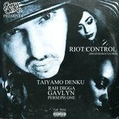 Riot Control (Jihad Baracus Mix) by Taiyamo Denku
