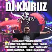 Dj Kairuz & Amigos by DJ Kairuz