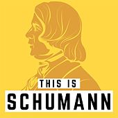 This is Schumann by Various Artists