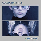 Half & Half by Collective Soul