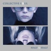 Half & Half de Collective Soul