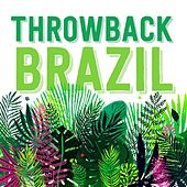 Throwback Brazil von Various Artists