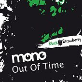 Out Of Time de Mono