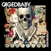 Medicine Remixes de Cagedbaby