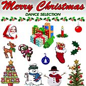 Merry Christmas Dance Selection (20 hits for a dancing christmas party) by Various Artists