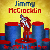 Anthology: His Early Years (Remastered) de Jimmy McCracklin