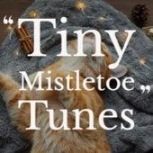 Tiny Mistletoe Tunes de Shoo