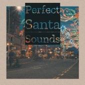 Perfect Santa Sounds von Denny Chew The Hi Tones
