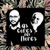 As Cores das Flores by Roberto Menescal