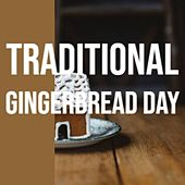 Traditional Gingerbread Day by The Beach Boys, Denny Chew, Craig Malon, Mahalia Jackson, Julie Andrews, Woody
