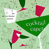 Cocktail Caper by Art Van Damme