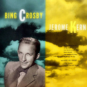 Jerome Kern Songs by Bing Crosby
