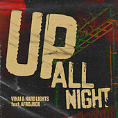 Up All Night (feat. Afrojack) de Vinai