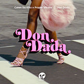 Don Dada by Cakes Da Killa