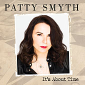 It's About Time by Patty Smyth