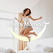 Happy Morning by Various Artists