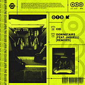 Downstairs (feat. Jaquell) (Remixes) von Cid
