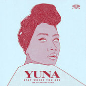 Stay Where You Are (Remix) by Yuna