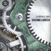 Ci penserà il tempo by Giacomo Lariccia