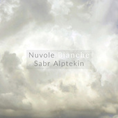 Nuvole Bianche von Sabr Alptekin