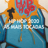 Hip Hop 2020 As Mais Tocadas de Various Artists