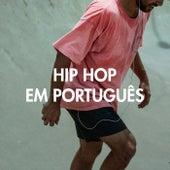 Hip Hop Em Português von Various Artists