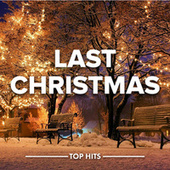 Last Christmas von Various Artists