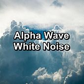 Alpha Wave White Noise von Yoga