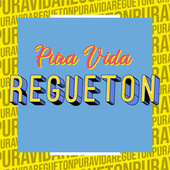 Pura Vida Regueton von Various Artists