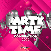 Party Time Compilation 2020 by Various Artists