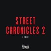 Street Chronicles 2 de $Eck!