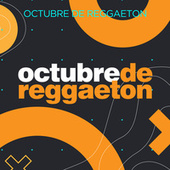 Octubre de Reggaeton de Various Artists
