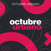Octubre Urbano von Various Artists