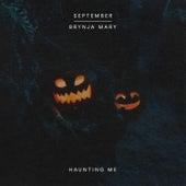 Haunting Me fra September