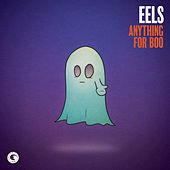 Anything For Boo by Eels