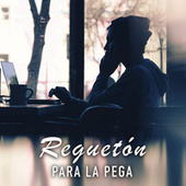 Reguetón para la pega von Various Artists