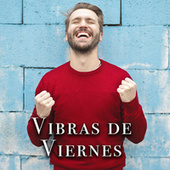 Vibras de Viernes von Various Artists