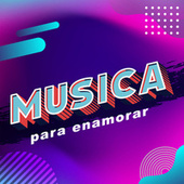 Musica para Enamorar von Various Artists