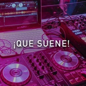 ¡Que suene! by Various Artists