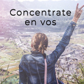 Concentrate en vos by Various Artists