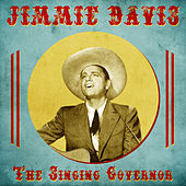 The Singing Governor (Remastered) von Jimmie Davis