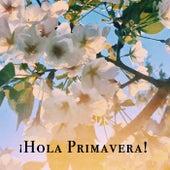 ¡Hola Primavera! de Various Artists