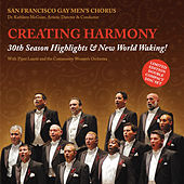 Creating Harmony - 30th Season Highlights & New World Waking! by Various Artists