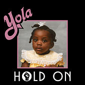 Hold On by Yola