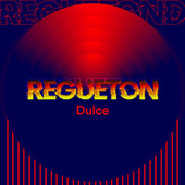Regueton Dulce von Various Artists
