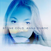 Stone Cold by Anna Duboc