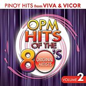OPM Hits of the 80's Vol. 2 by Various Artists