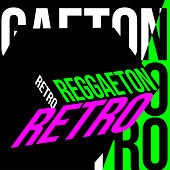 Reggaeton Retro de Various Artists