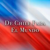 De Chile Para El Mundo de Various Artists